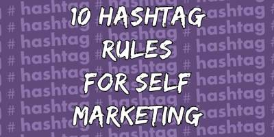 10 hashtag rules for self marketing